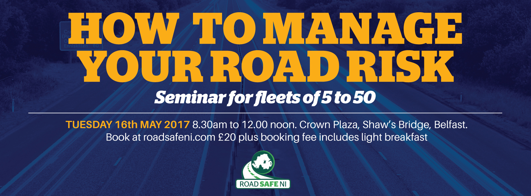 Managing Occupational Road Risk Seminar – Tues 16th May 2017
