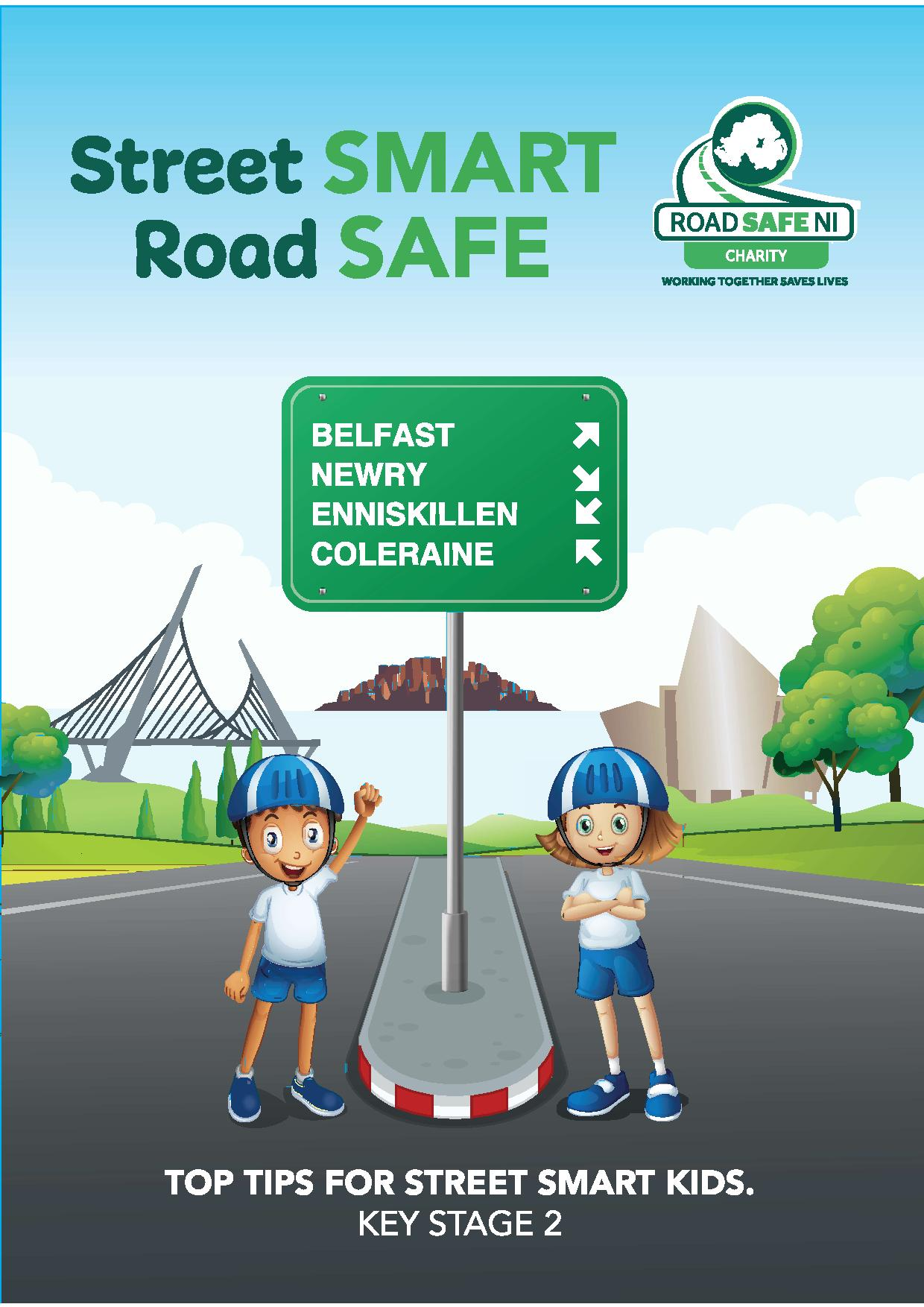 Top Tips Street Smart, Road Safe Booklet